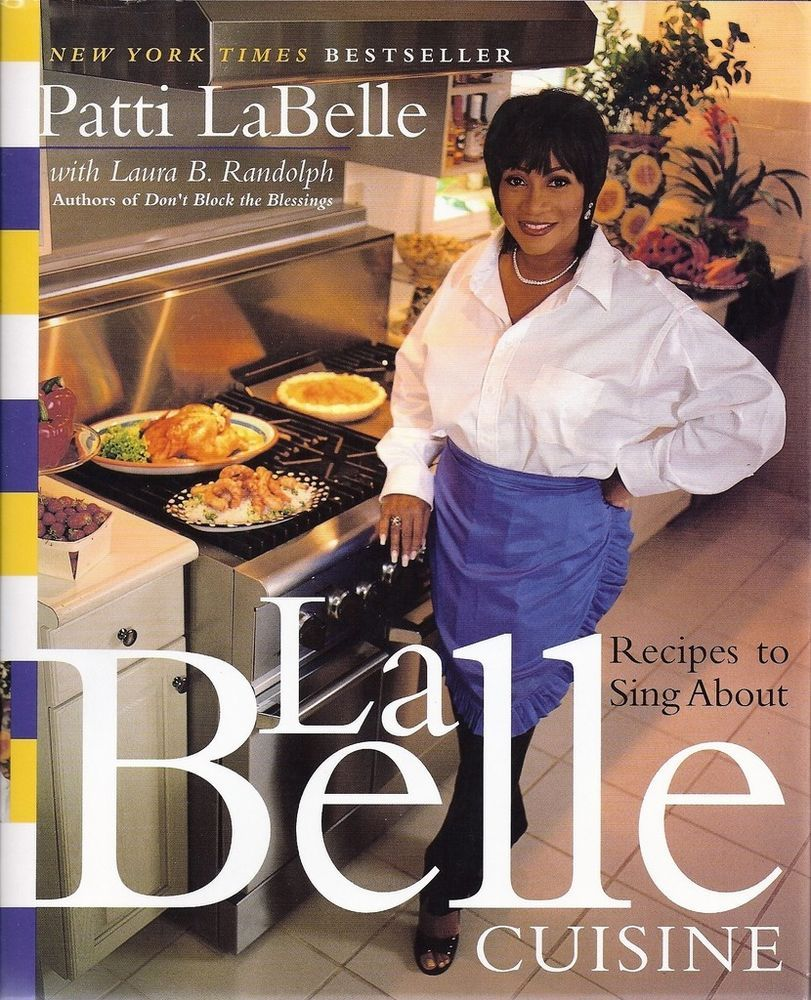 LaBelle Cuisine Singer Patti LaBelle SIGNED First Edition Cookbook - Singer cuisine