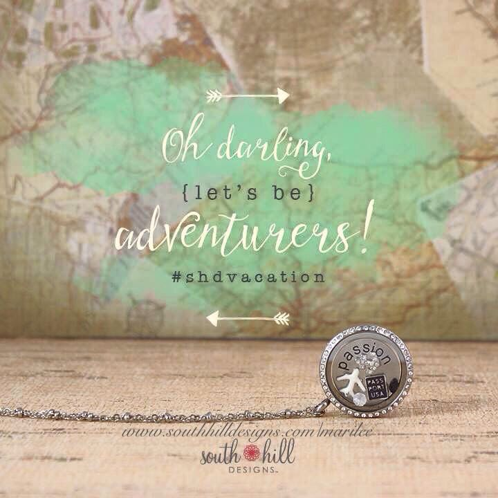 Let's be adventurers!! www.southhilldesigns.com/marilee