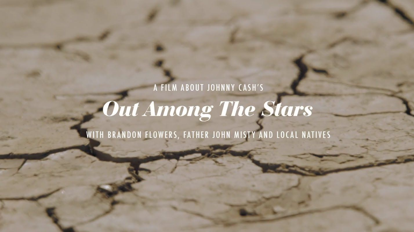 'A Film About Johnny Cash's Out Among the Stars', A ...
