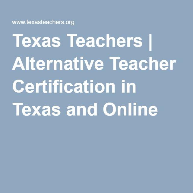 Texas Teachers Alternative Teacher Certification In Texas And