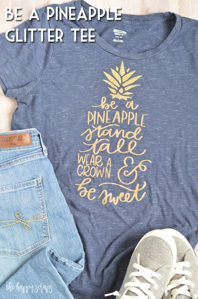 Be A Pineapple Glitter Tee - The Happy Scraps