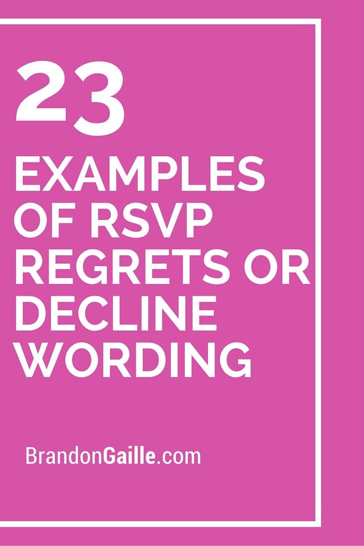 23 Examples Of Rsvp Regrets Or Decline Wording Messages