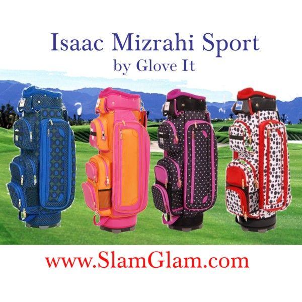 Isaac Mizrahi Golf Bags By Slamglam On Polyvore Golfbags Lasgolfbags
