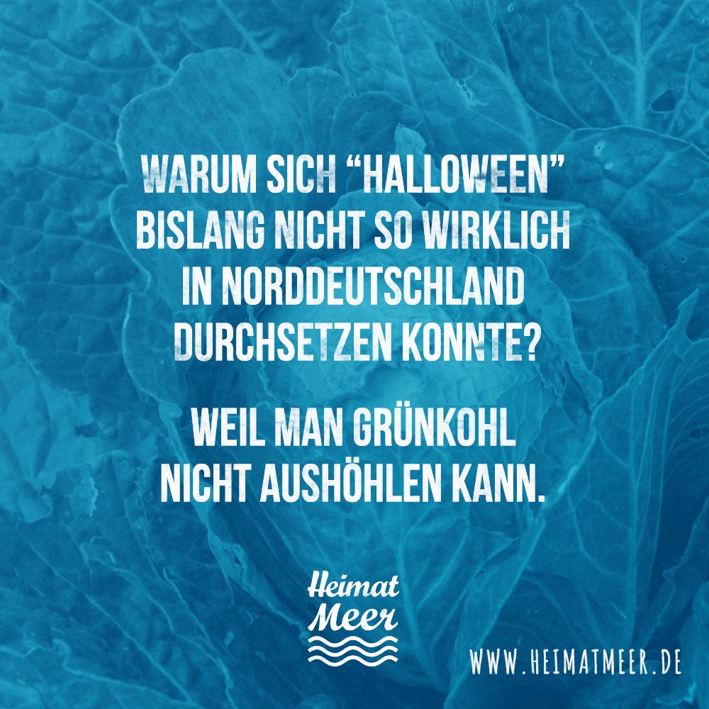 halloween in norddeutschland spr che pinterest halloween norddeutsch und moin. Black Bedroom Furniture Sets. Home Design Ideas