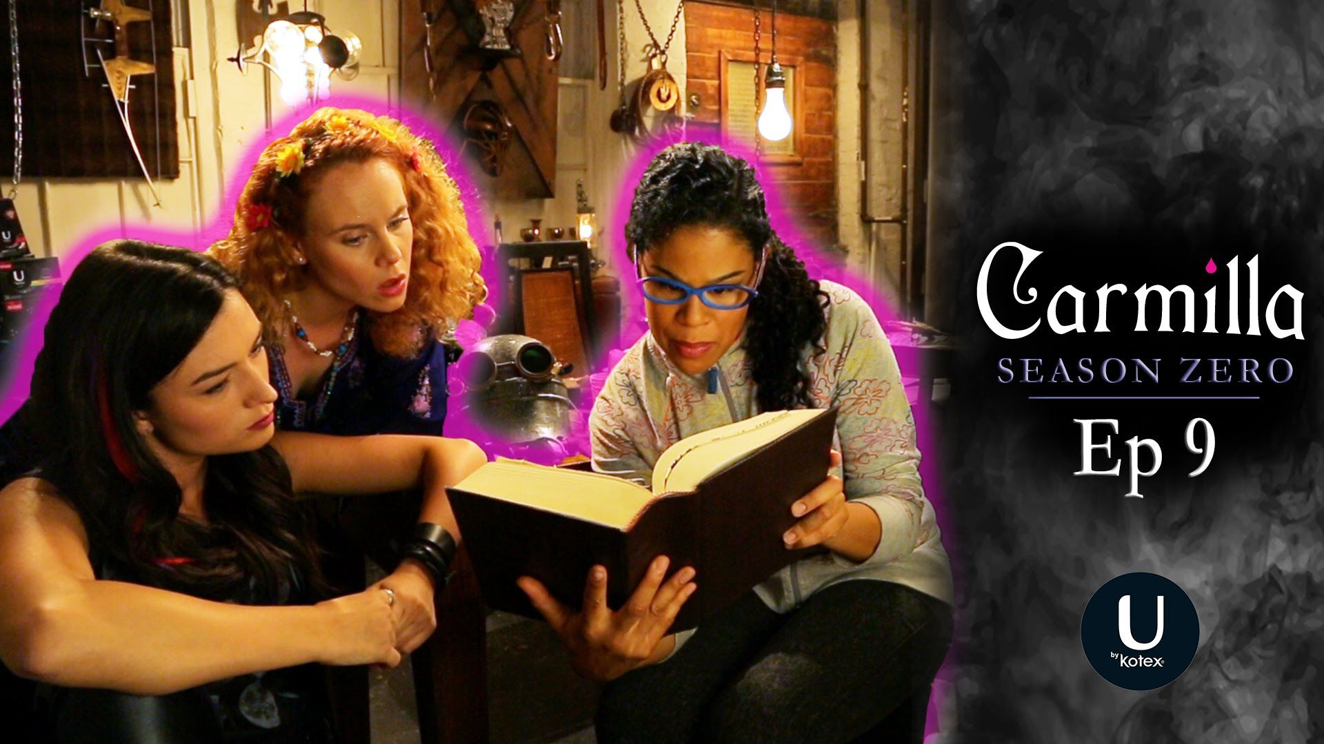 "Carmilla Season Zero Episode 9 ""The Trouble With"