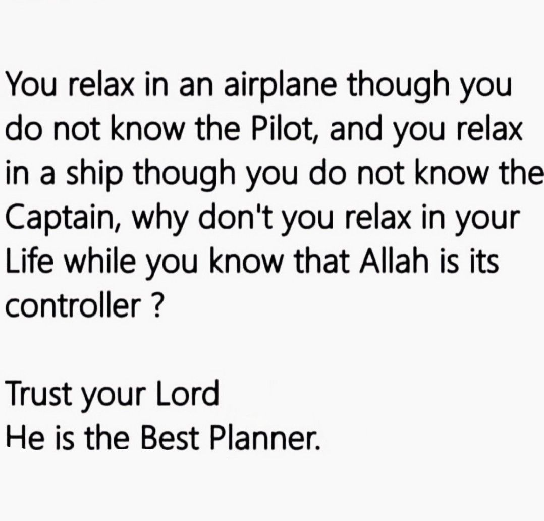 Quran Quotes About Love Trust Your Lordhe Is The Best Planner.❣  Way Of Islam