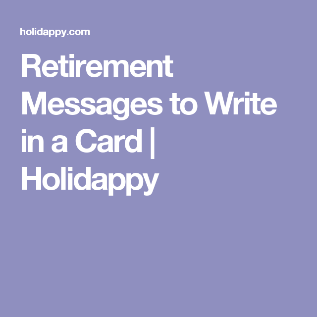 Retirement messages to write in a card holidappy sayings i like retirement messages to write in a card holidappy m4hsunfo
