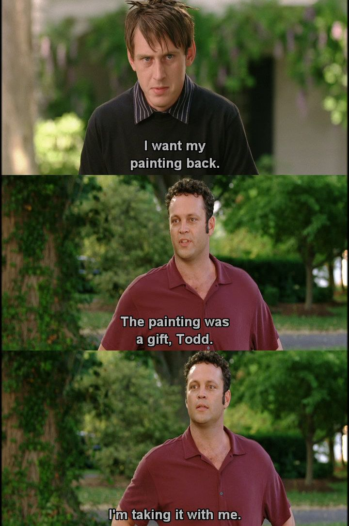 And His Painting Wedding Crashers Quotes Wedding Crashers Wedding Crashers Movie