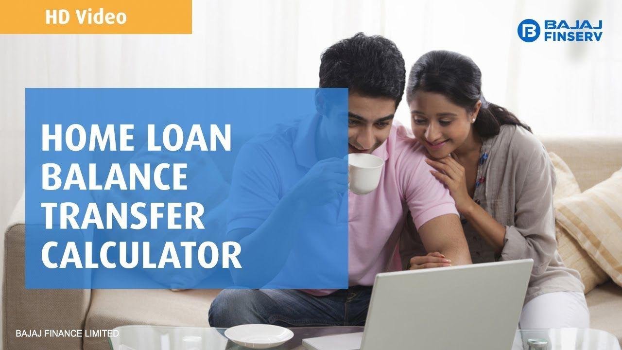 Home Loan Balance Transfer Calculator Loan Ways To Save Money Home Loans