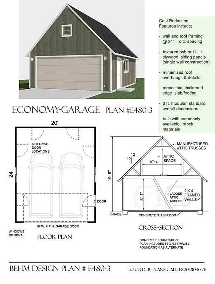 2 Car Steep Roof Garage Plan With One Story By Jay Behm D No E480 3 20 39 X 24 39 Ready To Use Garage Pl Garage Plans With Loft Garage Plan Garage Plans
