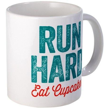 Run Hard Eat Cupcakes Mugs