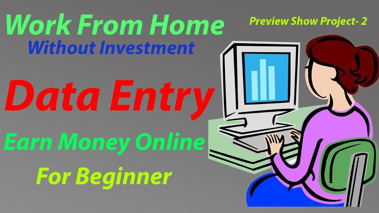 Data Entry Jobs Work From Home Without Investment Earn Money
