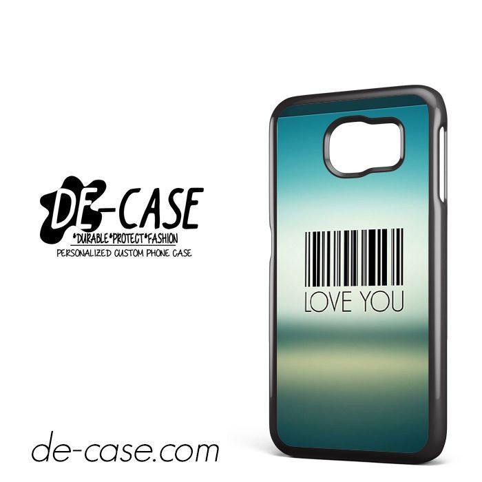 Love You Barcodea Style DEAL-6711 Samsung Phonecase Cover For Samsung Galaxy S6 / S6 Edge / S6 Edge Plus
