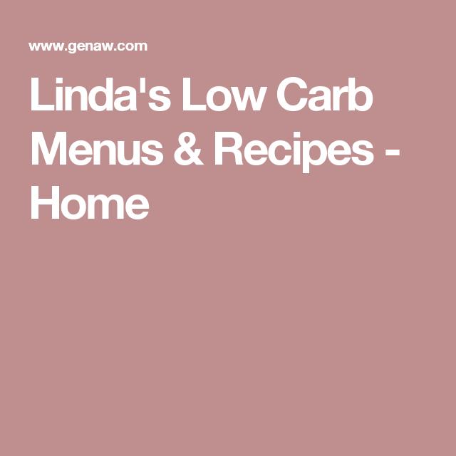 Linda's Low Carb Menus & Recipes - Home
