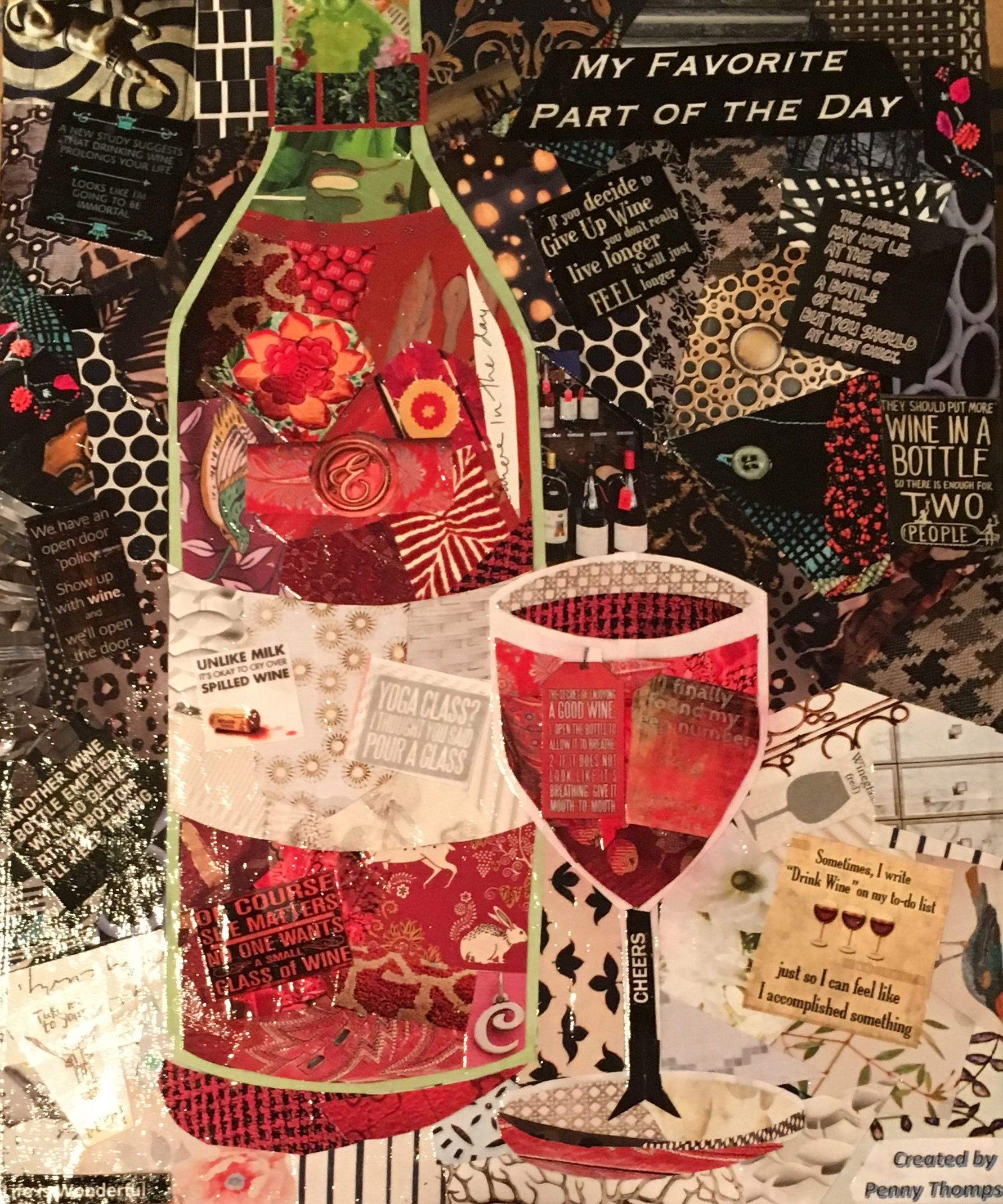 Wine Bottle Wine Glass And Wine Quotes Paper Painting Collage By Penny Day Thompson Mixed Media Art Journaling Painting Collage Picture Collage