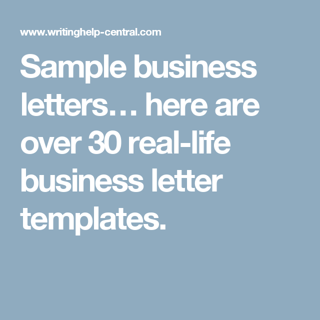 Sample Business Letters Here Are Over  RealLife Business