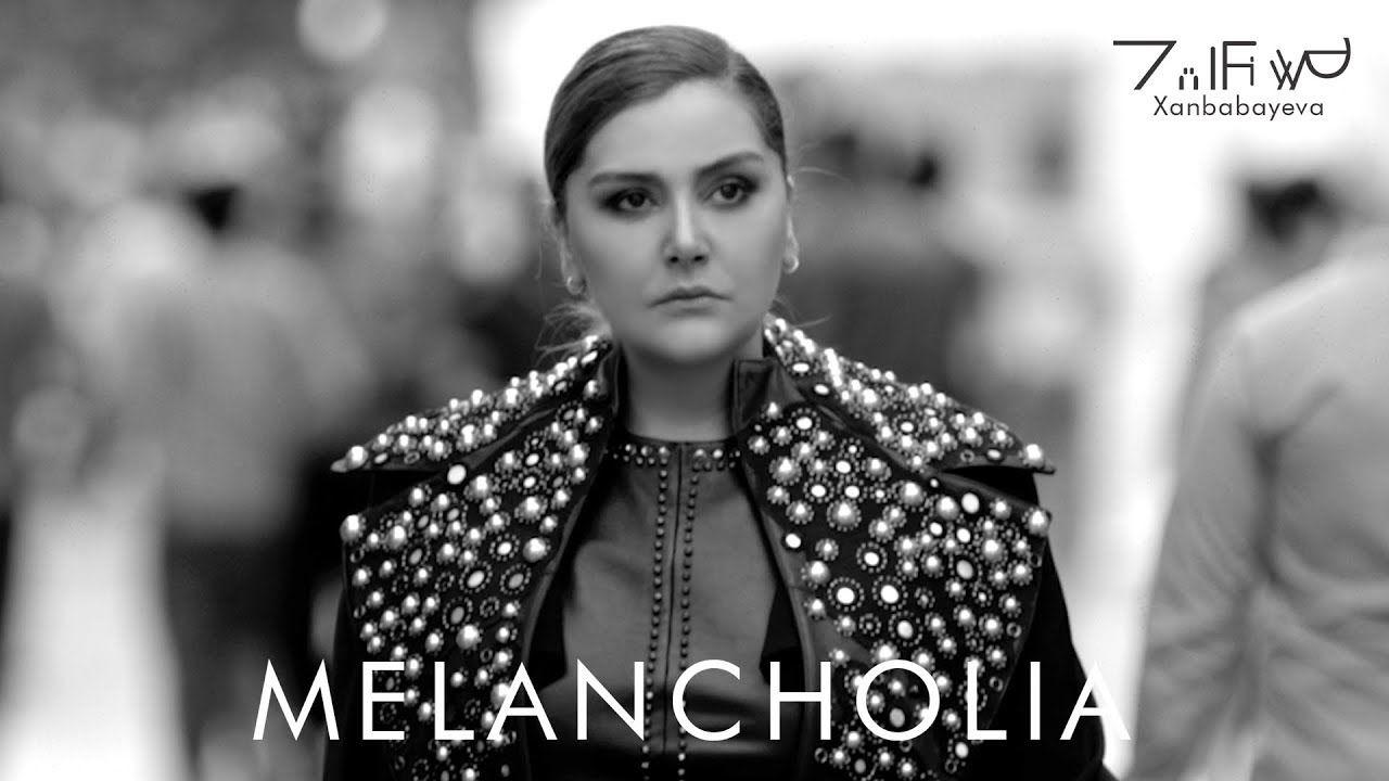 Zulfiyyə Xanbabayeva Melancholia Melancholia
