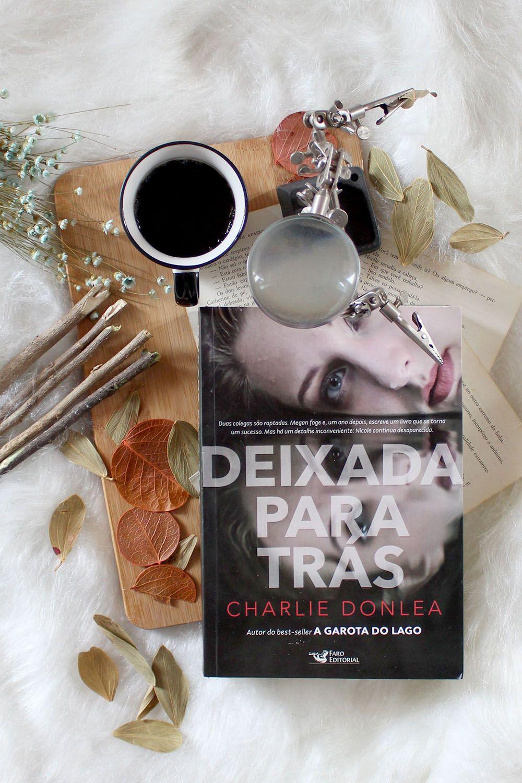 Deixada Para Tras Charlie Donlea Recomendacoes De Livros