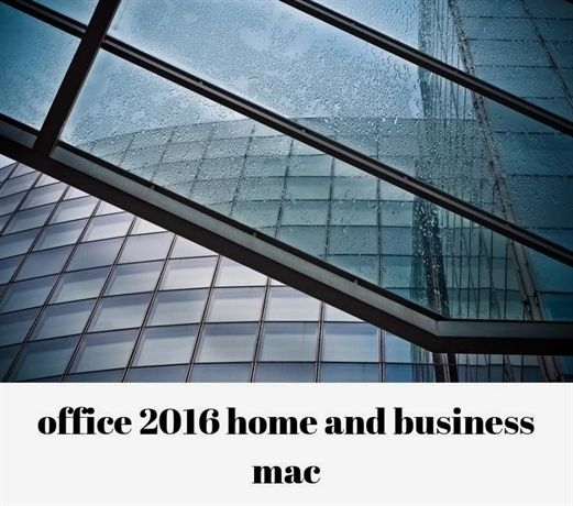 office 2016 home and business mac_78_20180809064419_49 homemade business a womens step through bikes for older holi me gst jod kaufen wohnung