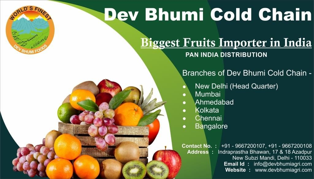 Dev Bhumi is one of India's largest fruit importers  It supplies