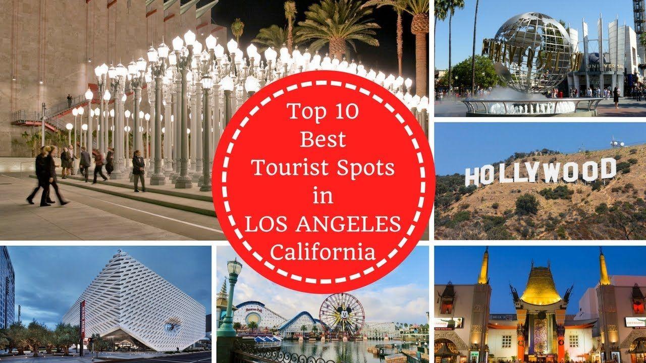 Top 10 Best Tourist Spots In Los Angeles California Tourist Spots Tourist Cool Places To Visit