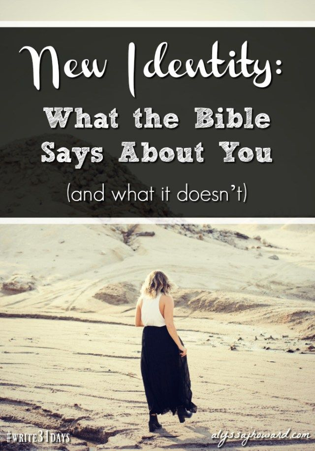 New Identity: What the Bible Says About You (and w