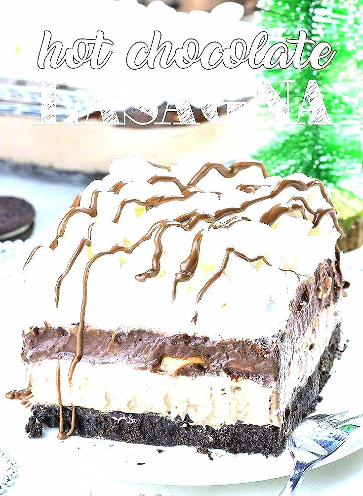 Photo of Hot Chocolate Lasagna – no bake layered dessert with Oreo crust, hot chocolate cheesecake mousse lay