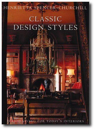 Classic Design Styles Henrietta Spencer Churchill Georgian Style
