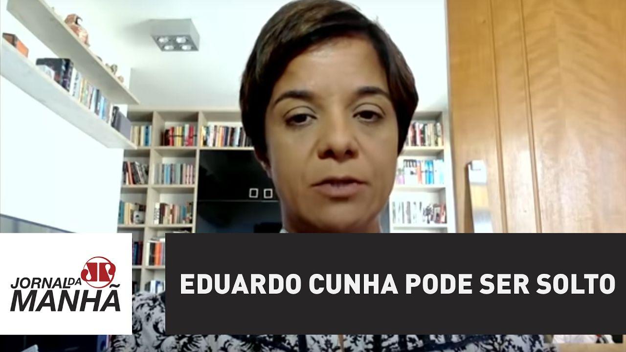 Eduardo Cunha pode ser solto | Vera Magalhães