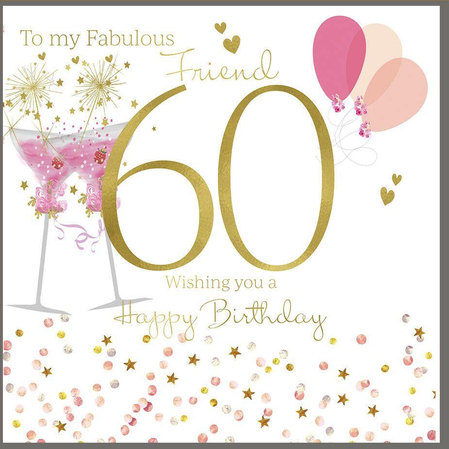 Fabulous Friend 60th Birthday Card Large 8 25 X 8 25 Inches Rush Design Rushdesign Bi Happy 60th Birthday Wishes 60th Birthday Cards Happy 60th Birthday