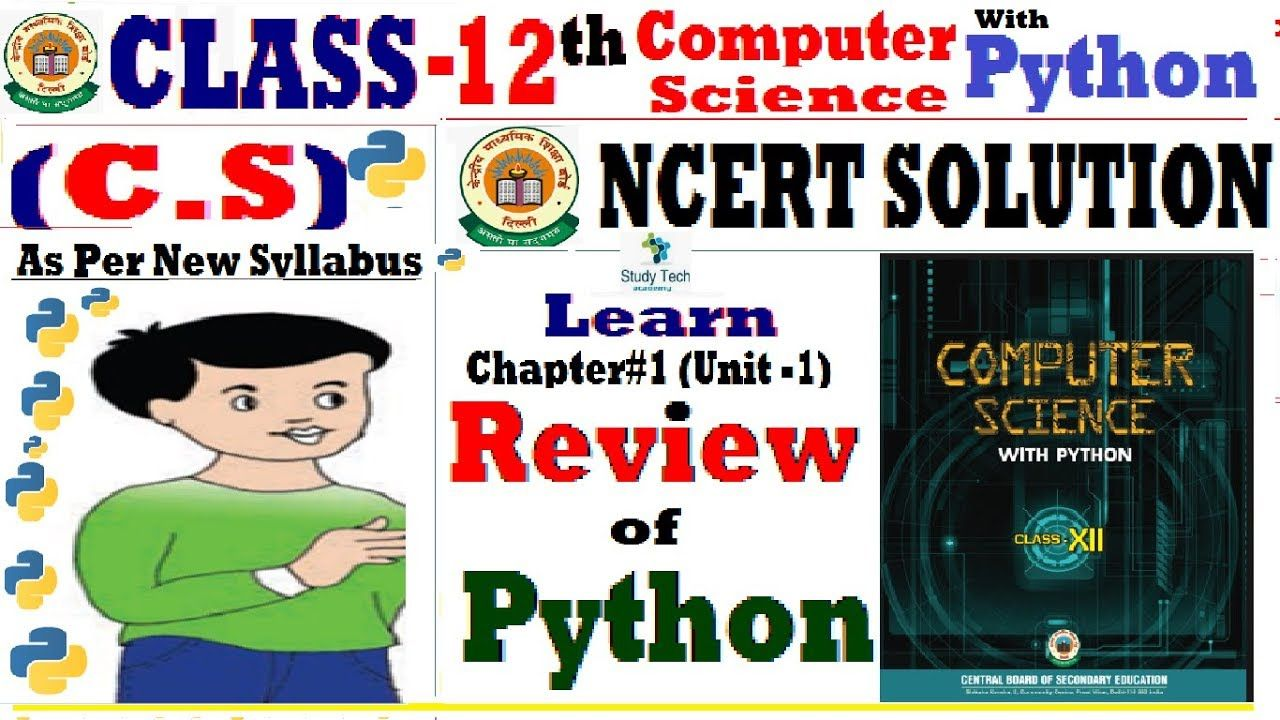 Ncert Solution Class 12th Computer Science With Python Review Of Pytho Computer Science Science Solutions