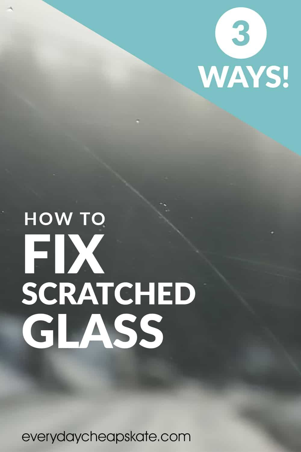 3 Ways To Fix Scratched Glass With Images Glass Glass Repair Fix It