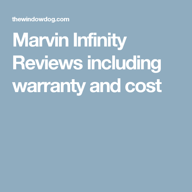 marvin infinity windows reviews designs marvin infinity reviews including warranty and cost windows