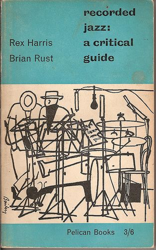 Recorded Jazz A Critical Guide Pelican Book Cover Penguin And
