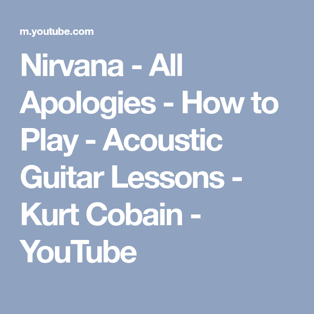 Nirvana - All Apologies - How to Play - Acoustic Guitar Lessons ...