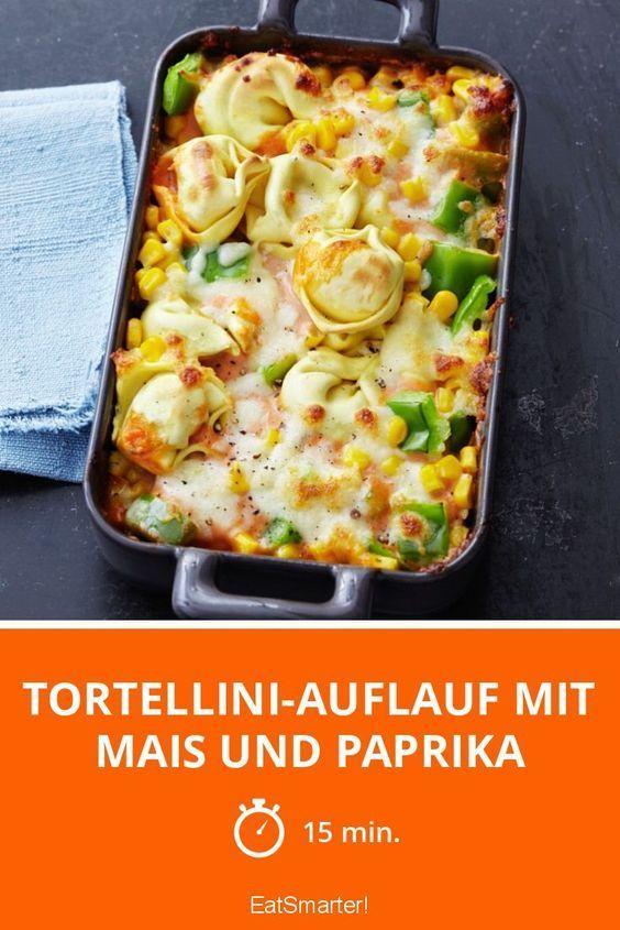 Tortellini casserole with corn and peppers  Kochrezepte