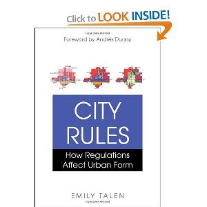 City Rules How Regulations Affect Urban Form Urban City Books