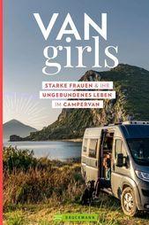 Photo of VAN GIRLS – das Buch! Starke Frauen und ihr ungebundenes Leben im Campervan. Per…