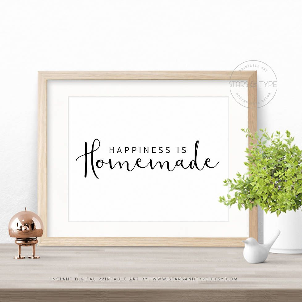 Happiness Is Homemade Printable Wall Art Happy Quote Sign
