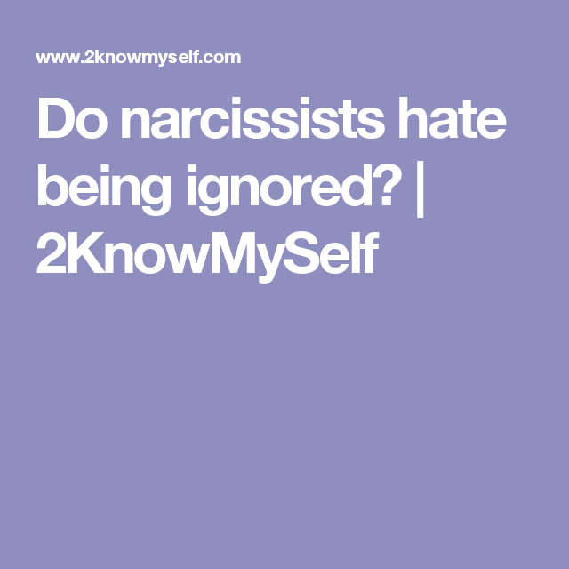 Do narcissists texts why ignore 13 Signs