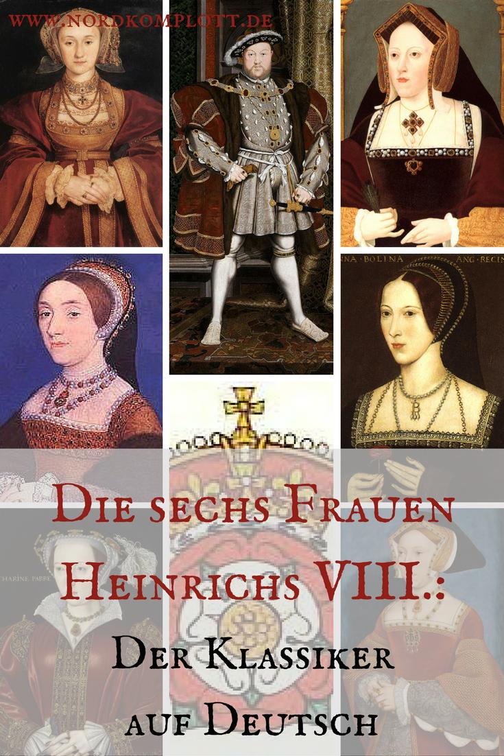 Viii frauen heinrich Heinrich VIII.: