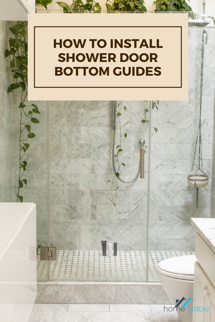 Knowing How To Install A Sliding Shower Door Bottom Guide Gives