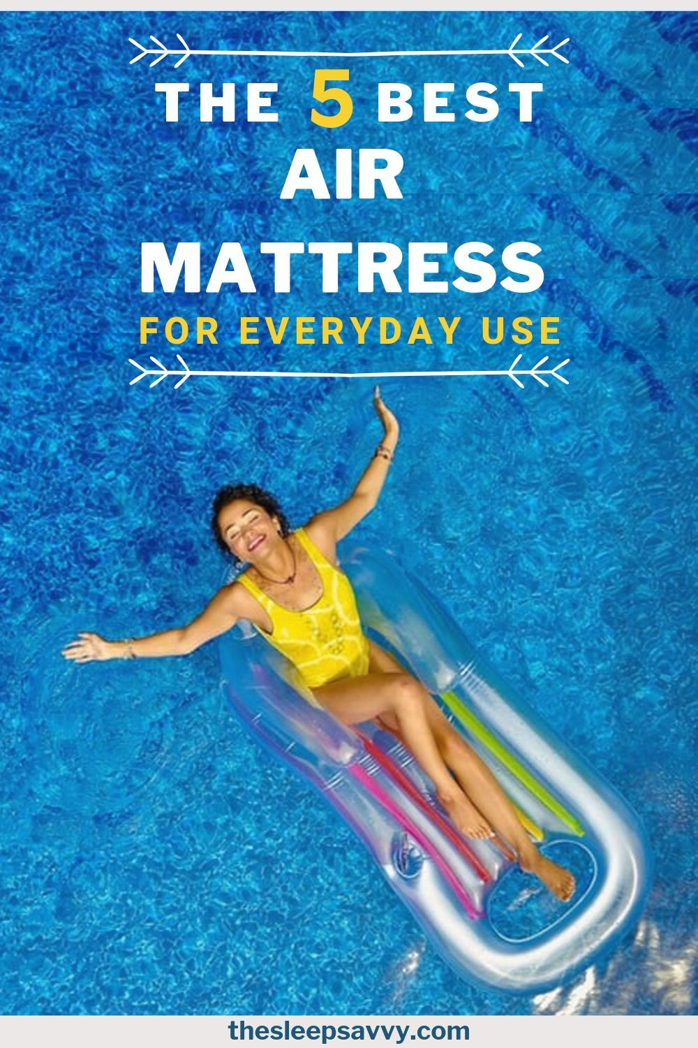 Best Air Mattress for Everyday Use The Top 5 Reviewed