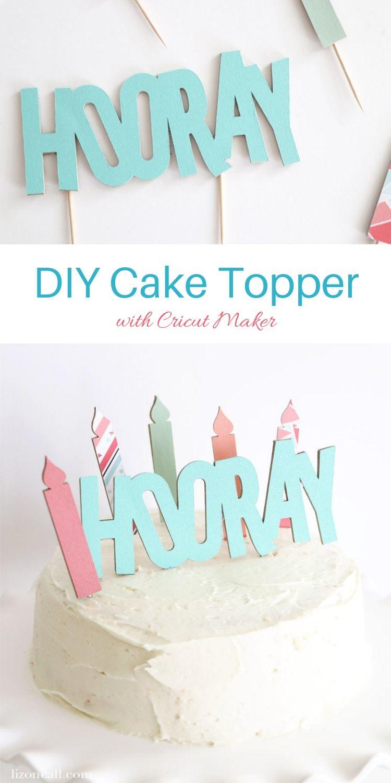 Diy birthday banner with cricut in 2020 diy cake topper