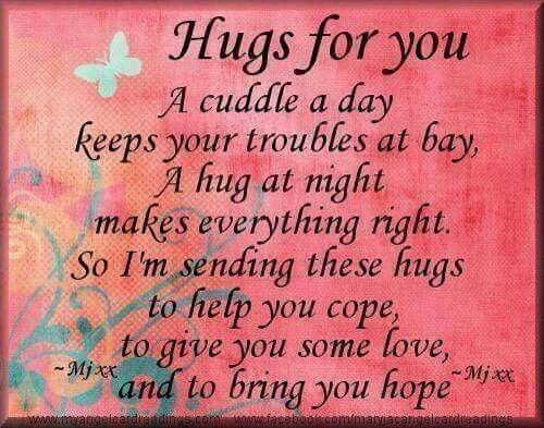 Hugs For You Hug Quotes Sending Hugs Quotes Thinking Of You Quotes