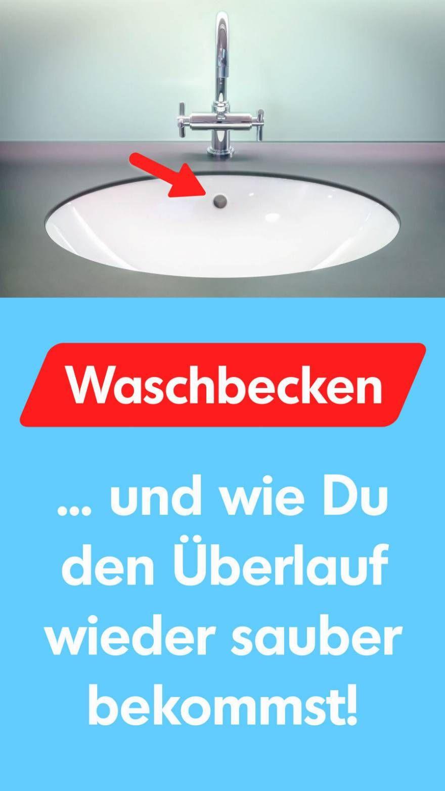 Waschbecken Überlauf reinigen: Tipps & Ticks  Waschbecken