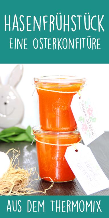 Hasenfrühstück – Eine Osterkonfitüre - dieHexenküche.de | Thermomix Rezepte