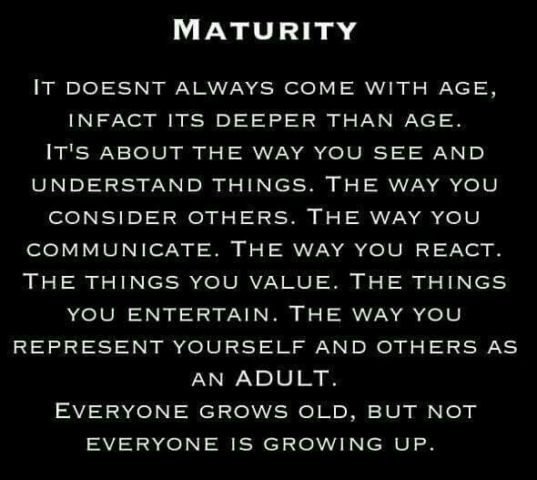 Maturity Maturity Quotes Quotable Quotes Meaningful Quotes
