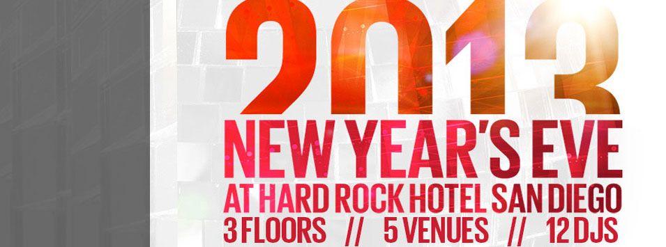 fun time !! 2013 New Years Eve San Diego | Hard rock hotel ...