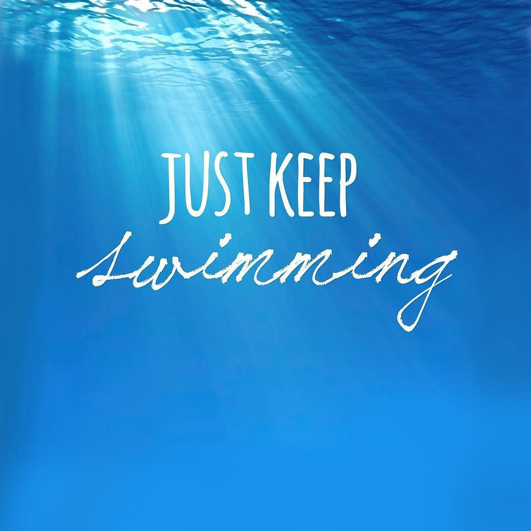 April Marie Tucker On Instagram Sink Or Swim Tread If You Must But Whatever You Do Never Stop Swimming Twitter Swimming Quotes Swimming Keep Swimming